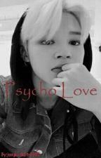 PSYCHO LOVE | jikook vs. vkook  by jungkookbts0909