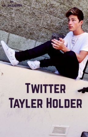 Twitter|| Tayler Holder by Liv_Crerar