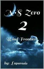 N•S Zero 2: Wind Frontier by laporosis