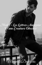 Malec || Les lettres anonyme d'une Créature Obscure by MagnusxDaddario