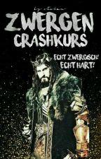 Zwergen Crashkurs! Echt Zwergisch! Echt Hart! by Stolan
