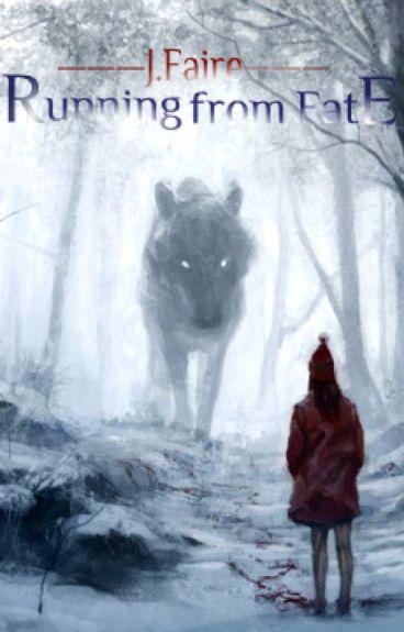 Running from Fate (A werewolf romance)