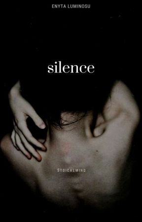 Silence | ✓ by stoicalmind
