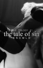 The Tale of Sin by bncmld