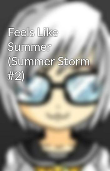 Feels Like Summer (Summer Storm #2)