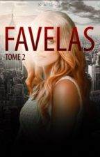FAVELAS T2 by Nadji08