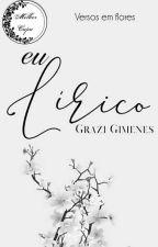 eu Lírico  by GraziGimenes