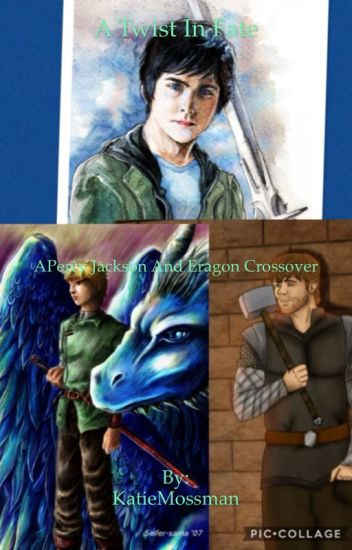 A Twist Of Fate A Percy Jackson and Eragon Crossover