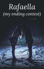Rafaella (My Ending) #contest by whotheauthor