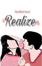 •Realize• by Aprillianizzz