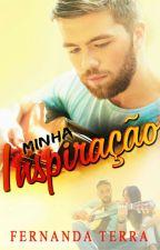 MINHA INSPIRAÇÃO - LIVRO 1 SÉRIE OS SERTANEJOS by FernandaTerra