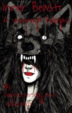 Inner Beast: A Werewolf Roleplay by Doggylover5000