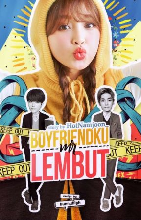 [SU] 5. Boyfriendku Mr.Lembut? | L.TY (NCT) by HotNamjoon_