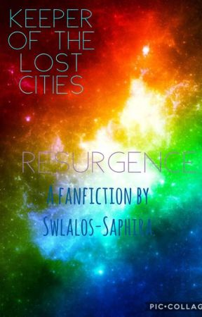 Keeper of the Lost Cities: Resurgence by swlalos-saphira