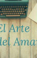 El Arte del Amar by Usadianagutierrez