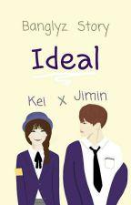 Ideal - Kei x Jimin(Banglyz fanfic) by W_Foxy