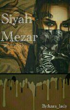 SiyahMezar by kara_lady