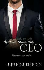 Apenas Mais Um CEO - DEGUSTAÇÃO  by JujuFigueiredo23