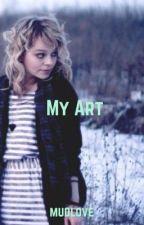 My Art by mudlove