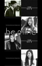be mine - osh by layyinautsula