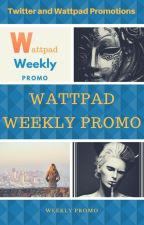 Wattpad Weekly Promotions by weeklypromo