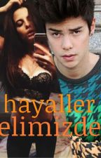 HAYALLER ELİMİZDE by gzm_dnc58