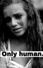 Only human  by nele_181