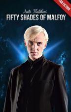 Fifty shades of Malfoy by AutorkaBezMena