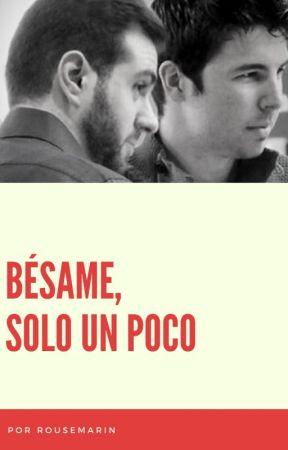 Bésame, solo un poco by RouseMarin