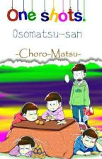 Osomatsu-san, GirlyMatsu y otros | One Shots x lectora. by -Odxn-