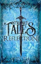 [2]Strange Tales : Reflection [Slow Update]  by aeflytte