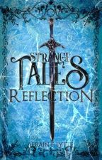 Strange Tales : Reflection  by AeFlytte