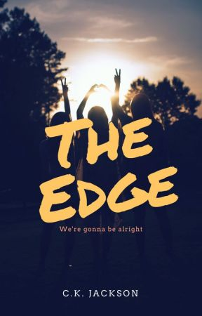 The Edge by ckjackson6