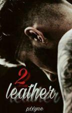 Leather II by pxxyne