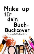 'Make up' für dein Buch -Buchcover- by AngelWithHeart1706