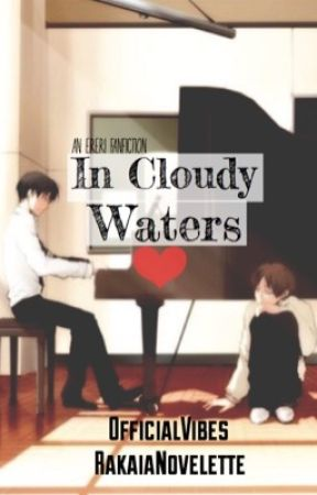 In Cloudy Waters (Ereri/Riren)✔️ by OfficialVibes