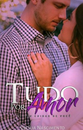 Tudo por Amor  by Cecilia-N-7