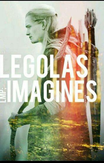 Legolas x Reader Imagines - r; - Wattpad