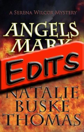 """Angels Mark"" Edits & Backstory by NatalieBuskeThomas"
