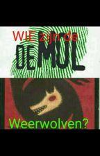 Wie zijn de Weerwolven? by Kate3x3