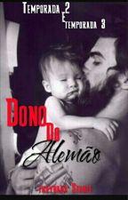 Dono do Alemão Livro 2  by ThayyEstable
