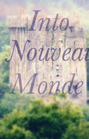 Into Nouveau Monde  by Myalovebooks