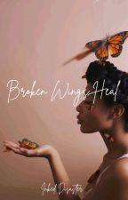 Broken Wings Heal by hazelparks40