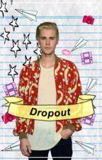 Dropout [Jastin]  by LaceUpBieber