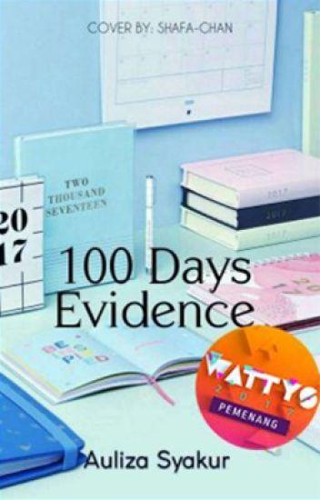 100 Days Evidence