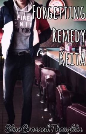 Forgetting Remedy Keita by StarCrossedThoughts