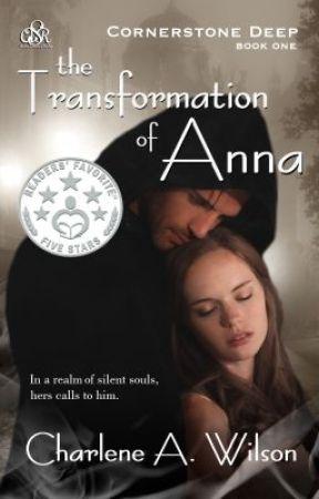 The Transformation of Anna (Cornerstone Deep #1) by CharleneAWilson