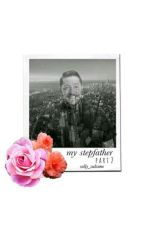 My Stepfather pt.2 by daddyjess