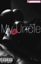 My Uncle (Eazy-E FanFic)  by ReinaDoll