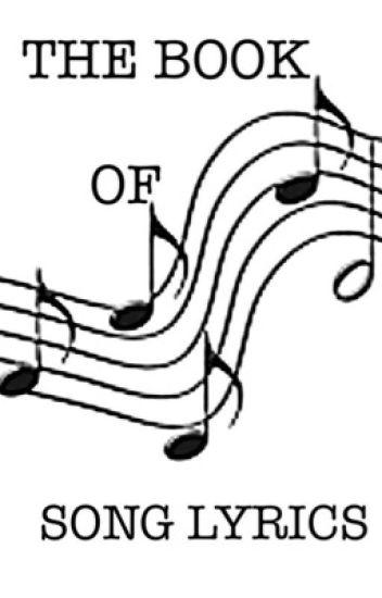 The Book of Song Lyrics - Lone Wolf - Wattpad
